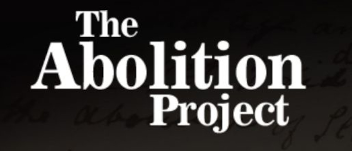 White text that says The Abolition Project, with faint cursive script in the dark background.