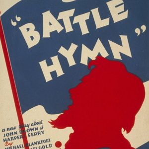 Poster for a play called 'Battle Hymn', depicting the red outline of abolitionist John Brown and a blue flag