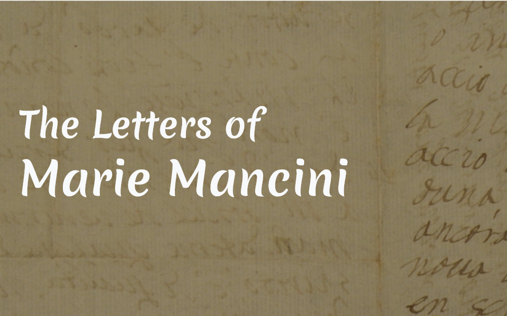 Yellowed letter page with faded text. Overlaid on it is the text The letters of Marie Mancini in white font.
