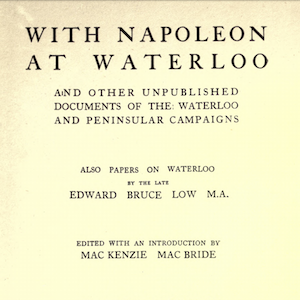 The Battle of Waterloo as Seen by an Ordinary British Cavalryman