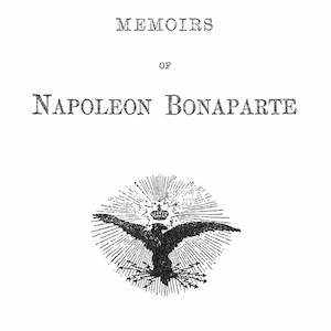 In Search of Glory: Bonaparte's Bulletins